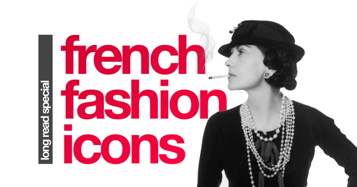 French Fashion Icons Belle France
